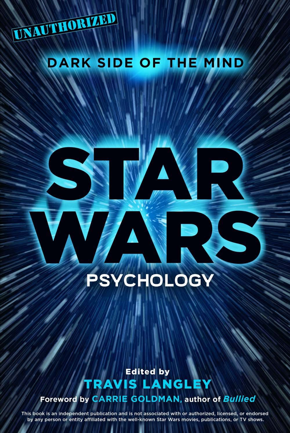 com star wars psychology dark side of the mind com star wars psychology dark side of the mind 9781454917366 travis langley carrie goldman books