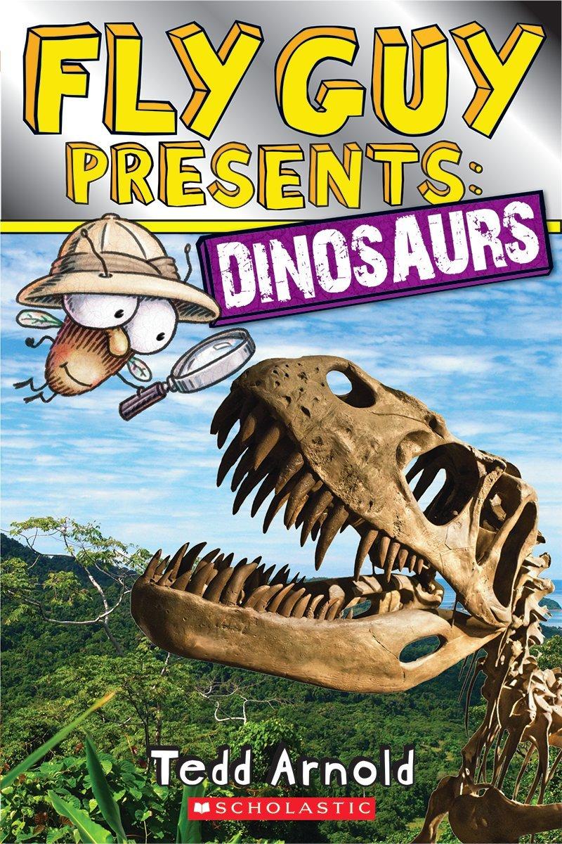 Fly Guy Presents: Dinosaurs (Scholastic Reader, Level 2): Tedd Arnold:  9780545631594: Amazon.com: Books