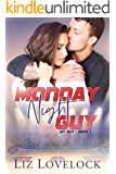 Monday Night Guy (My Guy series Book 1)
