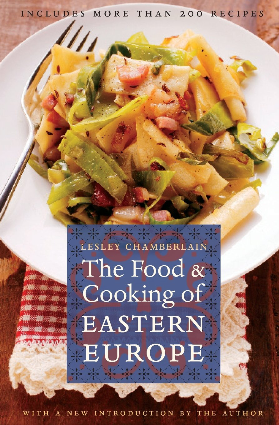 The food and cooking of eastern europe at table amazon the food and cooking of eastern europe at table amazon lesley chamberlain 9780803264601 books forumfinder Image collections