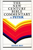1 Peter (The New Century Bible Commentary Series)