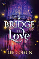 A Bridge to Love Kindle Edition