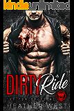 DIRTY RIDE: A Dark Bad Boy Romance (The Punishers MC)