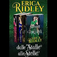 Dalle Stalle alle Stelle (libri 1-3): Romanzi Rosa Storici (Italian Edition)