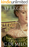 Allegra: A Novel Set in the Italian Renaissance