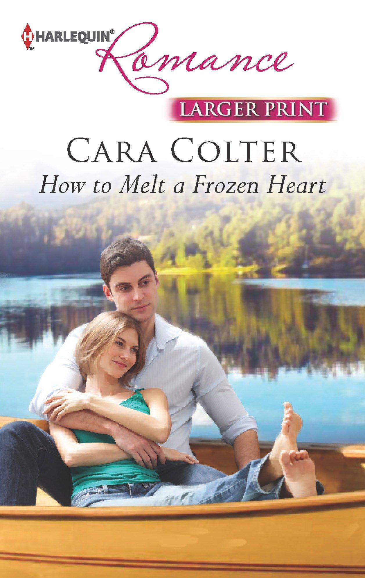 Read Online How to Melt a Frozen Heart PDF