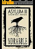 Asylum III: Crowtree Manor