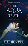 The Aqua Truth (The Aqua Saga Book 4)