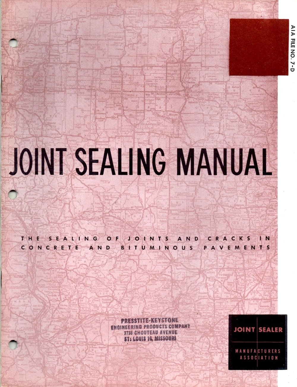 Joint Sealing Manual The Sealing of Joints and Cracks in
