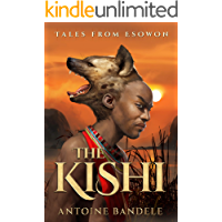 The Kishi: An Esowon Story (Tales from Esowon Book 1)