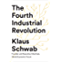 The Fourth Industrial Revolution (English Edition)