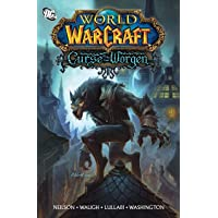 World of Warcraft: Curse of the Worgen: Blizzard Legends