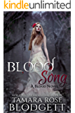 Blood Song : (Blood Series - Vampire /Shifter Romance Thriller Book 2) (The Blood Series)