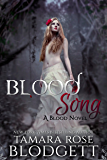 Blood Song (#2): New Adult Dark Paranormal Romance (The Blood Series)