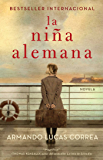 La niña alemana (The German Girl Spanish edition): Novela (Atria Espanol)