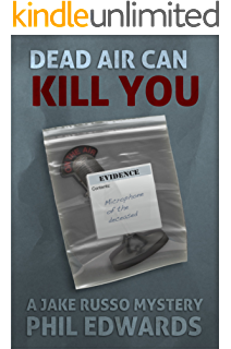 Dead Air Can Kill You (A Jake Russo Mystery Book 3)