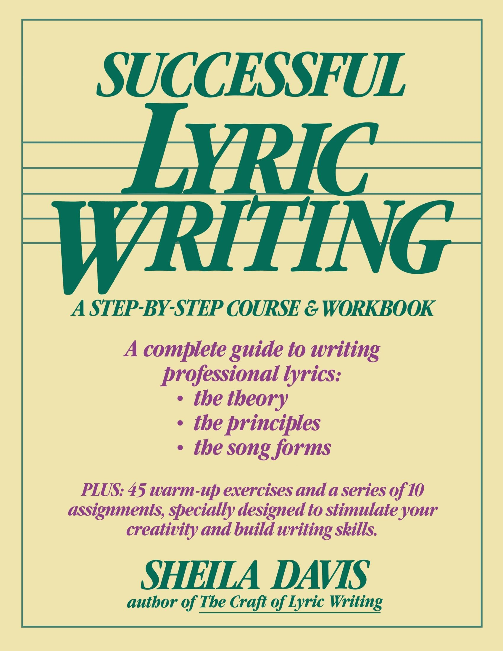 Successful lyric writing a step by step course workbook sheila successful lyric writing a step by step course workbook sheila davis 0073999033601 amazon books stopboris Image collections