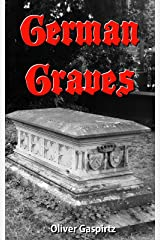 German Graves (Cemetery Photography Book 1) Kindle Edition