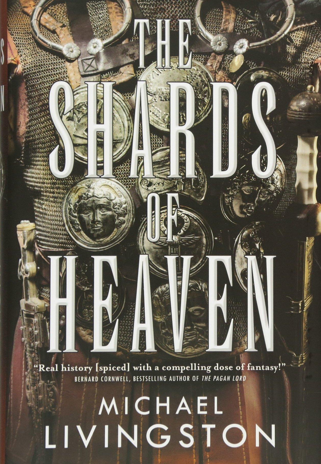 Amazon: The Shards Of Heaven (9780765380319): Michael Livingston: Books