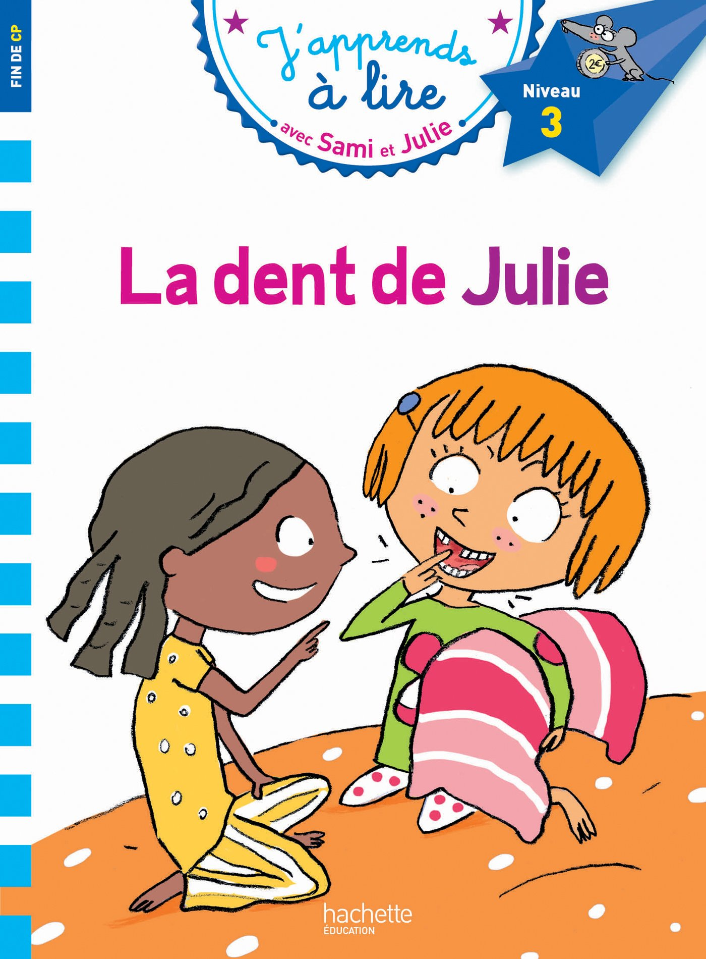 Read Online Sami Et Julie Cp Niveau 3 La Dent de Julie (J'Apprends Avec Sami Et Julie) (French Edition) ebook