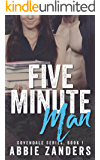 Five Minute Man: A Contemporary Love Story (Covendale Book 1)
