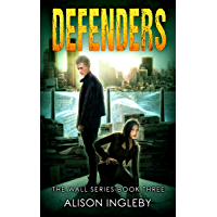 Defenders (The Wall Series Book 3) (English Edition)