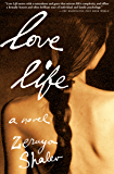 Love Life: A Novel (Books That Changed the World)