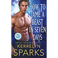 How to Tame a Beast in Seven Days: A Novel of the Embraced