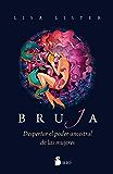 BRUJA (Spanish Edition)