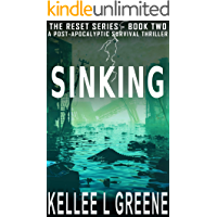 Sinking - A Post-Apocalyptic Survival Thriller (The Reset Series Book 2)
