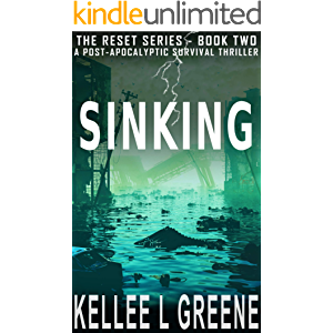 Sinking - A Post-Apocalyptic Survival Thriller (The Reset Book 2)