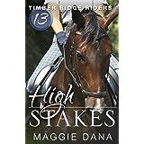 High Stakes (Timber Ridge Riders Book 13)