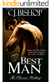 BEST MAN (The Phoenix Wedding Book 3)