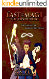 The Last of the Magi: Book I: The Devouring