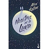 Nosotros en la luna (Novela)