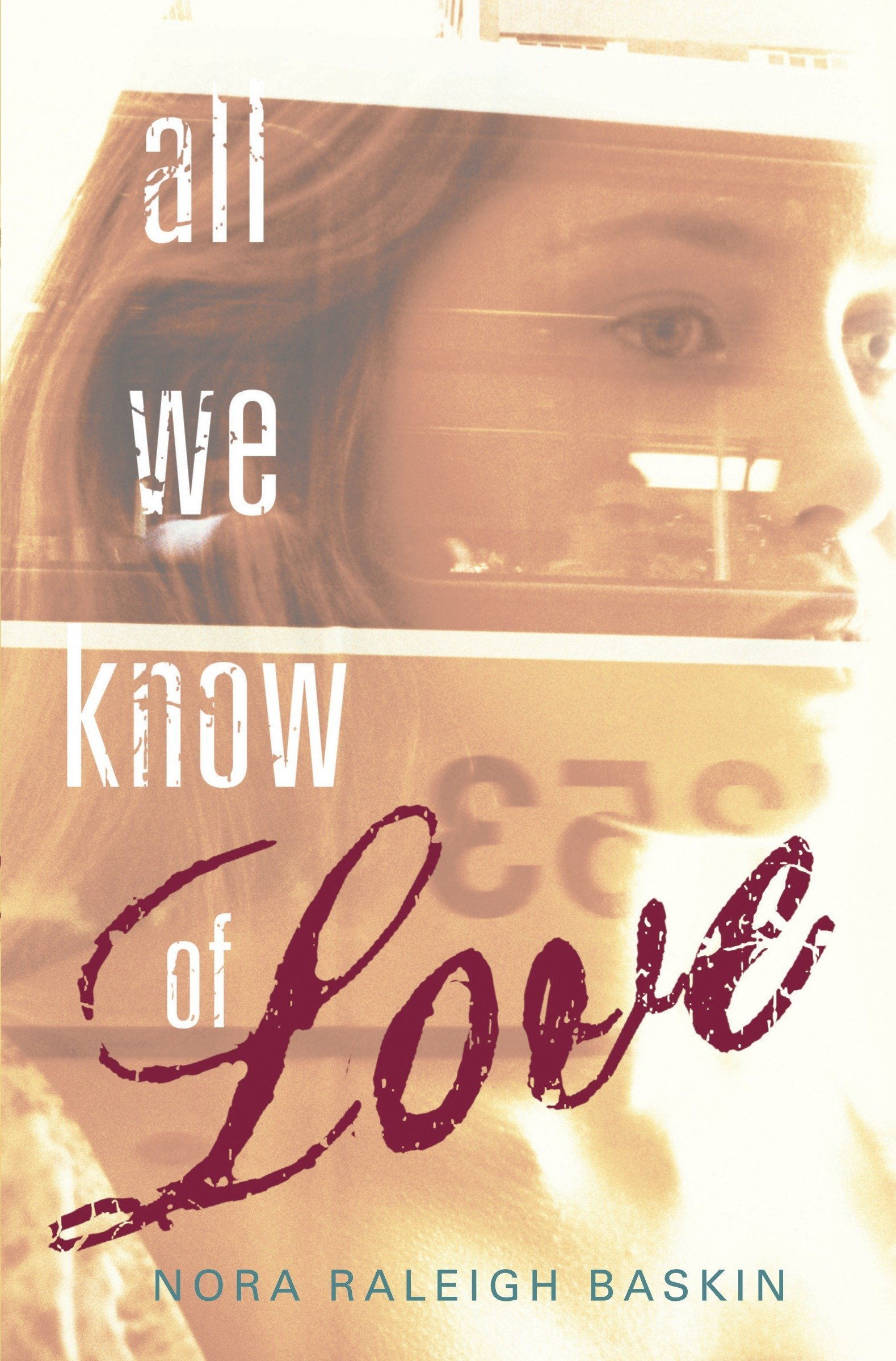 All We Know of Love ebook