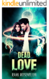 Dead Love: A Ghost Paranormal Romance (English Edition)