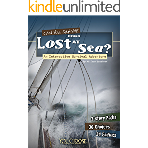 Can You Survive Being Lost at Sea?: An Interactive Survival Adventure (You Choose: Survival)