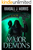 Major Demons (Angels and Demons Book 3)