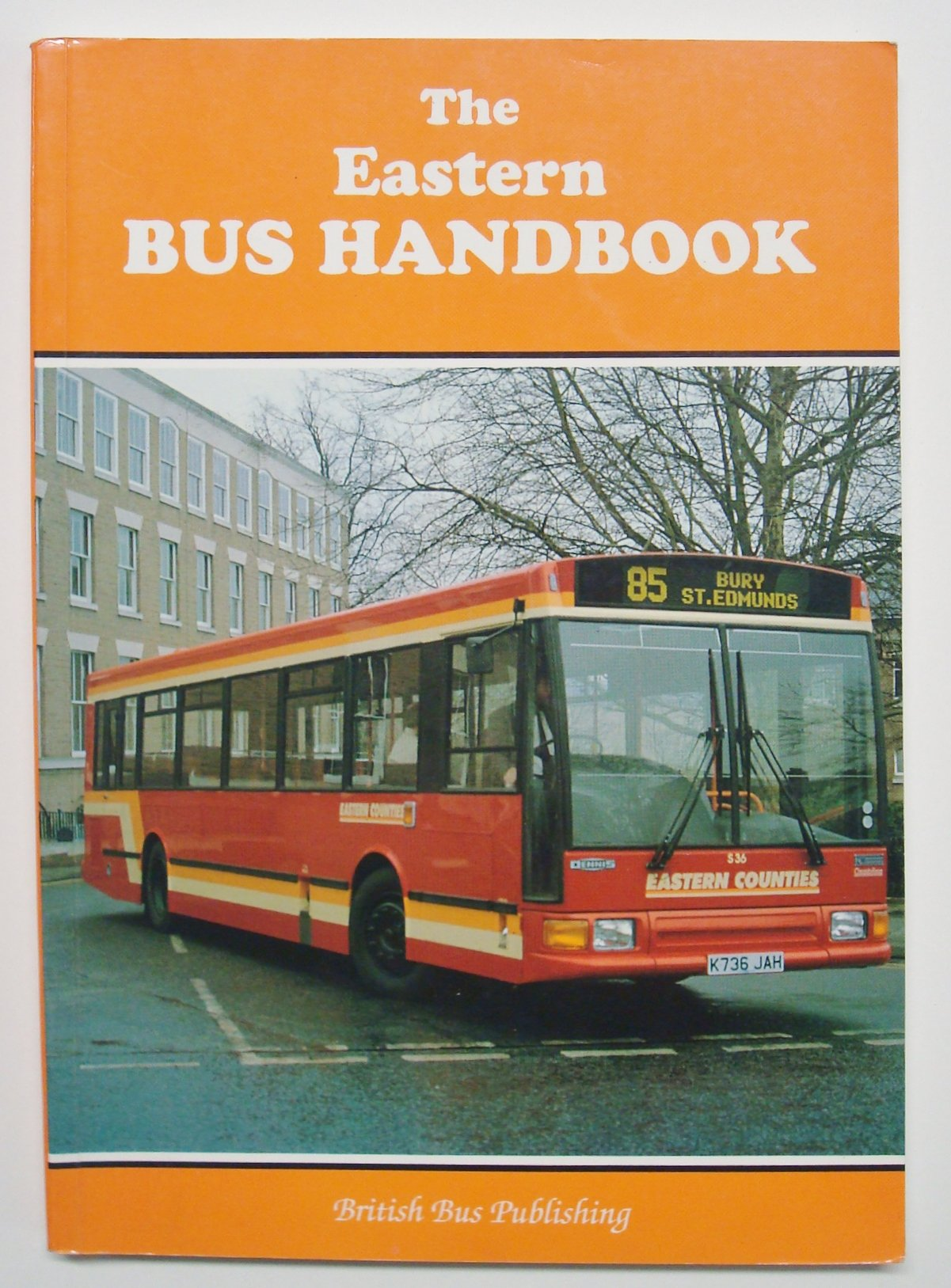 Eastern Bus Handbook (Bus Fleets)