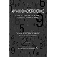 Advanced Econometric Methods: A Guide to Estimation and Inference for Nonlinear Dynamic Models (English Edition)