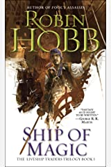Ship of Magic (Liveship Traders Trilogy Book 1) Kindle Edition
