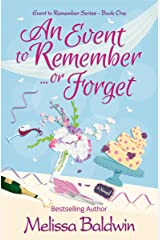 An Event to Remember. . .or Forget (Event to Remember Series Book 1) Kindle Edition