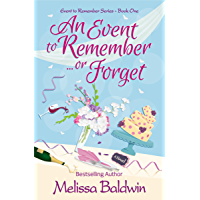 An Event to Remember. . .or Forget (Event to Remember Series Book 1) (English Edition)