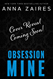 Obsession Mine (Tormentor Mine Book 2)