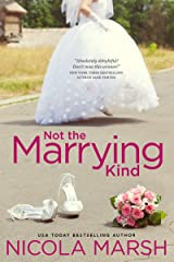 Not the Marrying Kind: an enemies to lovers, marriage of convenience standalone romance Kindle Edition