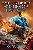 The Undead Hordes of Kan-Gul (1) (Shadow Warrior)