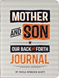 Mother & Son: Our Back-and-Forth Journal