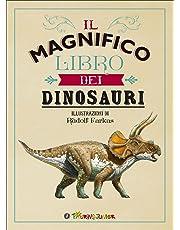 Il magnifico libro dei dinosauri