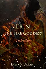 Erin the Fire Goddess: Destruction Kindle Edition